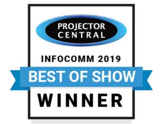 Award: Projectorcentral.com InfoComm 2019 Best of Show
